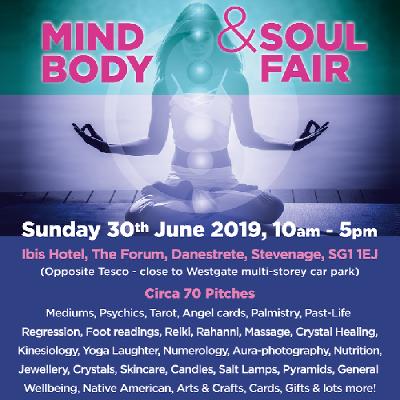 Mind Body & Soul Fair | Ibis Hotel Stevenage Stevenage | Sun 30th
