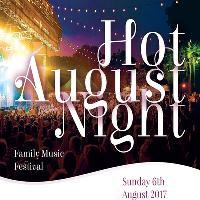 Hot August Night - Family Music Festival