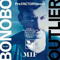 WHP x MIF Special Edition: Bonobo Presents: Outlier