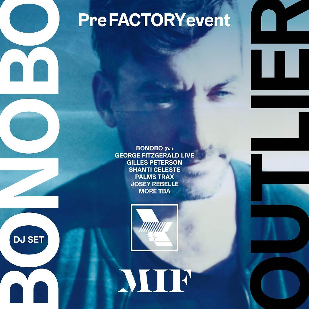 WHP x MIF Special Edition – Bonobo Presents: Outlier