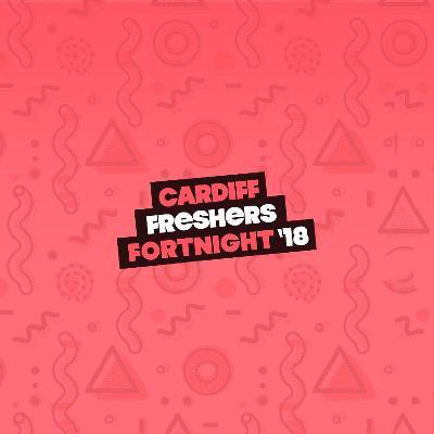 Cardiff Freshers Single Tickets 2018