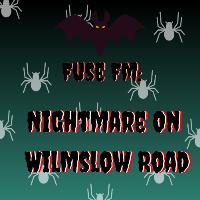 Fuse FM: Nightmare On Wilmslow Road