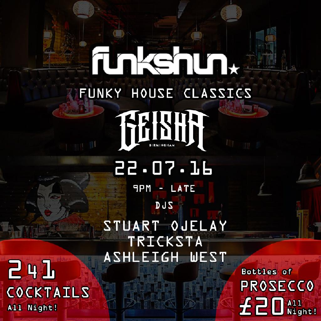 Funkshun funky house classics tickets geisha birmingham for Funky house classics
