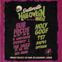 Detonate Halloween Leeds: Sub Focus, Holy Goof, K Motionz & More