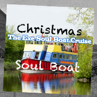 Christmas Soul Night Out, Exe River Cruise 70s 80s After Party