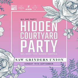 Sheffield Freshers - Hidden Courtyard Party - Saw Grinders Union