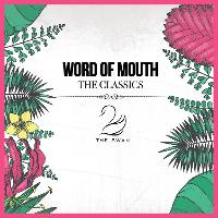 Word of Mouth The Classics Stoubridge
