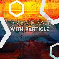 Best of Brighton 003 Terrace Party W/ Particle, Arcane + More