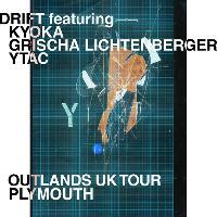 DRIFT ft. KYOKA / GRISCHA LICHTENBERGER / YTAC
