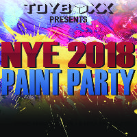 Toyboxx Presents New Years Eve 2018 Paint Party