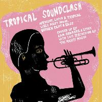 Tropical Soundclash with Sam Redmore and Spinx