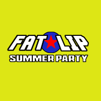 Fat Lip Summer Party