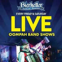Oompah show - Friday & Saturday