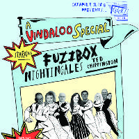 Fuzzbox / Nightingales / Ted Chippington