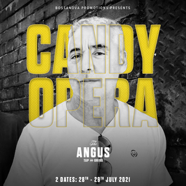 Candy Opera at The Angus (1st Date)