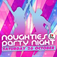 Noughties Party Night
