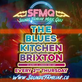 Sounds Familiar Music Quiz - Brixton