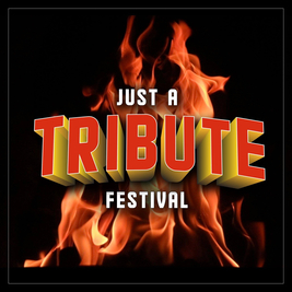 Just A Tribute Festival