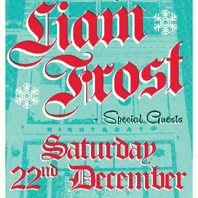 The Night & Day Christmas Party featuring Liam Frost