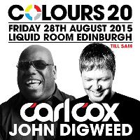 Colours 20 Presents: Carl Cox & John Digweed - Edinburgh