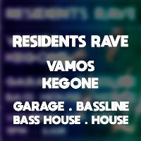 Hex Residents Rave w/ Vamos & KegOne