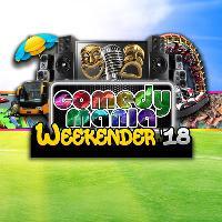 ComedyMania Weekender 2018