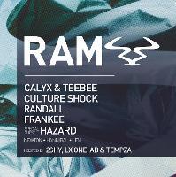RAM at The Forum • Calyx & Teebee, Hazard, Culture Shock & more