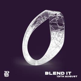 Blend it - Hypho, Daseplate, Melissa & More