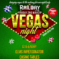 Vegas Casino Night at the Railway Leyland Friday 2nd March