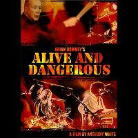 "Brian Downey's ""Alive And Dangerous"""