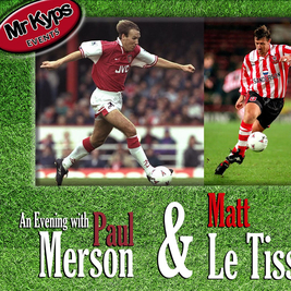 An Evening with Paul Merson and Matt Le Tissier