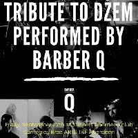 Tribute to DZEM by BARBER Q