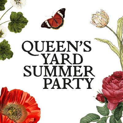 Queen's Yard Summer Party 2019