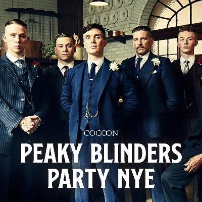 Peaky Blinders Party- New Years Eve