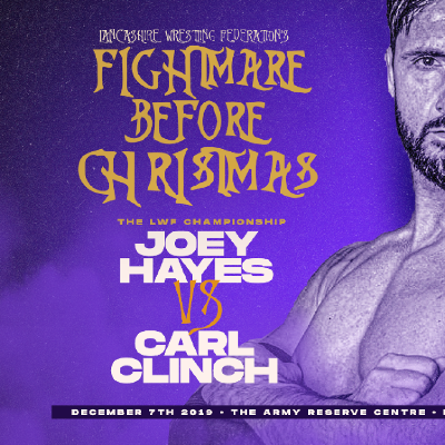 LIVE WRESTLING* LWF Fightmare Before Christmas