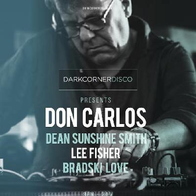Dark Corner Disco presents DON CARLOS