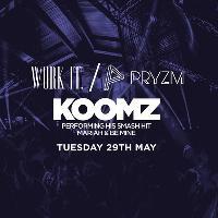Work It. x Koomz Live - PRYZM