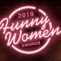 Funny Women Awards - Semi Final