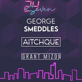 24Seven - GEORGE SMEDDLES 00:01