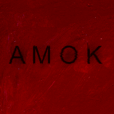A M O K #1 - 6th February