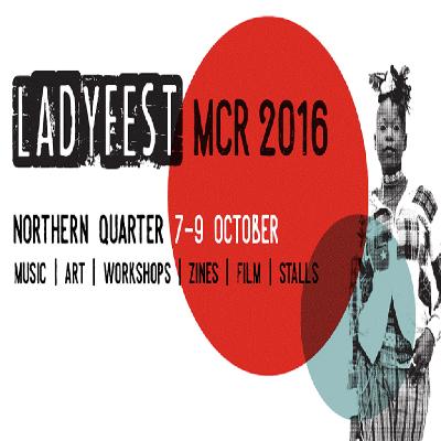 Ladyfest MCR 2016 - Ladyfest Live