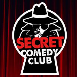 The Secret Comedy Club Fridays Early Show