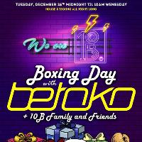 Boxing Day with Betoko & 10B