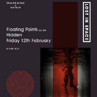 LOST IN SPACE // Valentine's Party - Floating Points, Adesse Versions & More