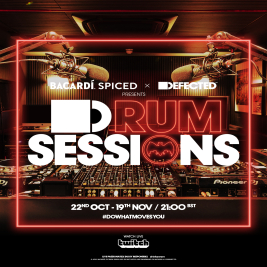 The BACARDÍ Spiced x Defected Presents: D-RUM Sessions