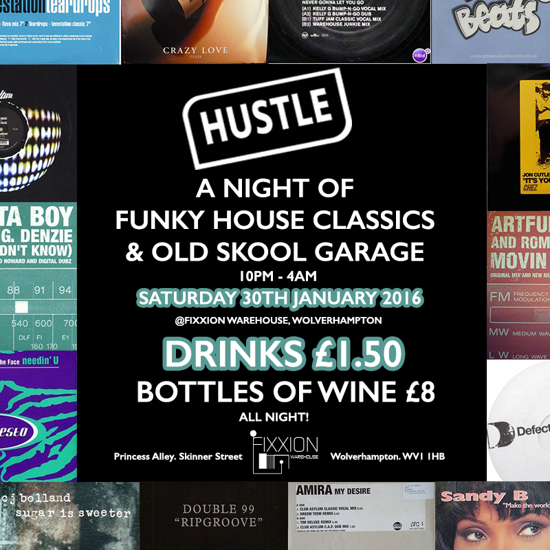 Hustle a night of funky house classics old skool for Old skool house classics