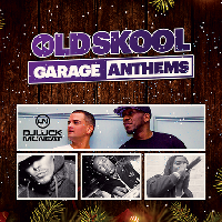 Oldskool Garage Classics, DJ Luck & MC Neat Plus Loads More.