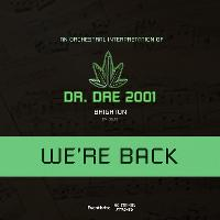 An Orchestral Rendition of Dr. Dre: 2001 - Brighton