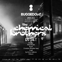 Bugged Out Presents… The Chemical Brothers (DJ Set)