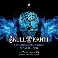 SkullKandi  | Friday's @ House of Smith, Florita's & Madame Koo